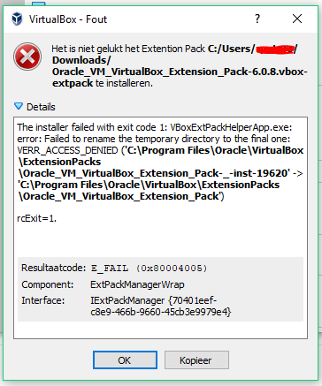 VBoxExtPackHelperApp.exe: error: Failed to rename the temporary directory to the final one: ERR_ACCESS_DENIED